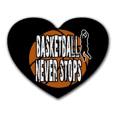 Basketball Never Stops Heart Mousepads by Valentinaart