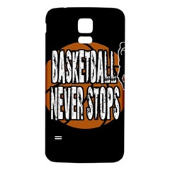 Basketball Never Stops Samsung Galaxy S5 Back Case (white) by Valentinaart