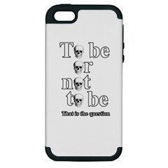 To Be Or Not To Be Apple Iphone 5 Hardshell Case (pc+silicone) by Valentinaart