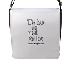 To Be Or Not To Be Flap Messenger Bag (l)
