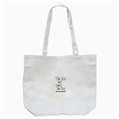 To Be Or Not To Be Tote Bag (white) by Valentinaart