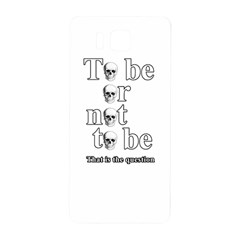 To Be Or Not To Be Samsung Galaxy Alpha Hardshell Back Case by Valentinaart