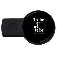 To Be Or Not To Be Usb Flash Drive Round (4 Gb) by Valentinaart