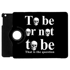 To Be Or Not To Be Apple Ipad Mini Flip 360 Case by Valentinaart