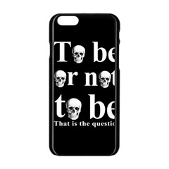 To Be Or Not To Be Apple Iphone 6/6s Black Enamel Case by Valentinaart