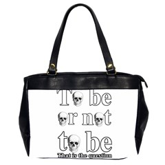 To Be Or Not To Be Office Handbags (2 Sides)  by Valentinaart