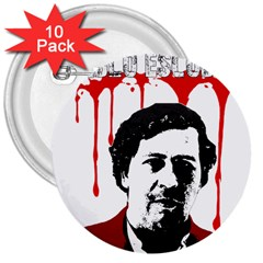 Pablo Escobar  3  Buttons (10 Pack)  by Valentinaart