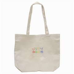 Dance Is Life Tote Bag (cream) by Valentinaart