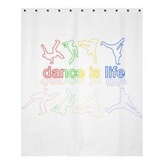 Dance Is Life Shower Curtain 60  X 72  (medium)  by Valentinaart