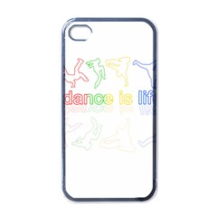 Dance Is Life Apple Iphone 4 Case (black) by Valentinaart