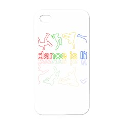 Dance Is Life Apple Iphone 4 Case (white) by Valentinaart