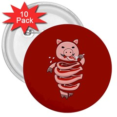 Red Stupid Self Eating Gluttonous Pig 3  Buttons (10 Pack)  by CreaturesStore