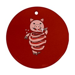 Red Stupid Self Eating Gluttonous Pig Round Ornament (two Sides) by CreaturesStore