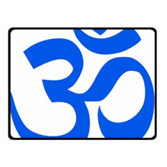 Hindu Om Symbol (blue) Double Sided Fleece Blanket (small)  by abbeyz71