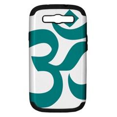 Hindu Om Symbol (dark Cyan) Samsung Galaxy S Iii Hardshell Case (pc+silicone) by abbeyz71