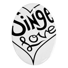 Singer Love Sign Heart Oval Ornament (two Sides) by Mariart