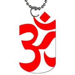 Hindu Om Symbol (red) Dog Tag (one Side) by abbeyz71