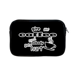 Give Me Coffee And Nobody Gets Hurt Apple Macbook Pro 13  Zipper Case by Valentinaart