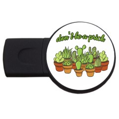 Cactus   Dont Be A Prick Usb Flash Drive Round (4 Gb) by Valentinaart