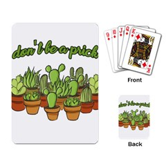 Cactus   Dont Be A Prick Playing Card by Valentinaart