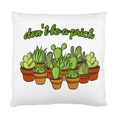 Cactus   Dont Be A Prick Standard Cushion Case (two Sides) by Valentinaart