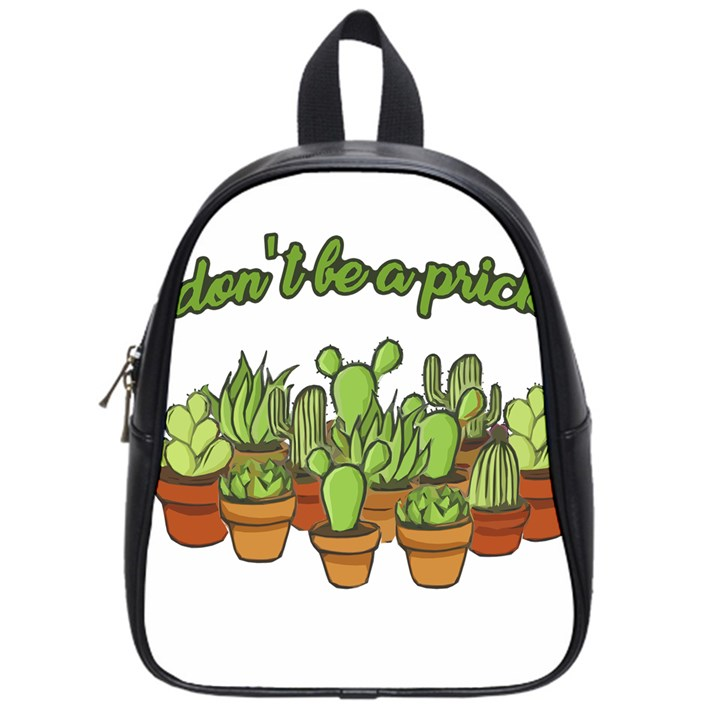 Cactus - Dont be a prick School Bags (Small)