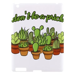 Cactus   Dont Be A Prick Apple Ipad 3/4 Hardshell Case by Valentinaart