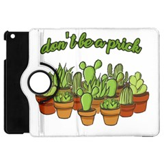 Cactus   Dont Be A Prick Apple Ipad Mini Flip 360 Case by Valentinaart