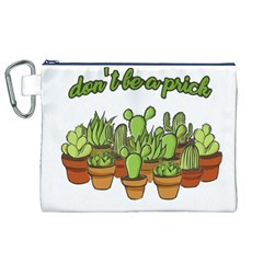 Cactus   Dont Be A Prick Canvas Cosmetic Bag (xl) by Valentinaart