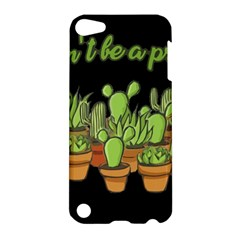 Cactus   Dont Be A Prick Apple Ipod Touch 5 Hardshell Case by Valentinaart