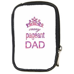 Crazy Pageant Dad Compact Camera Cases by Valentinaart