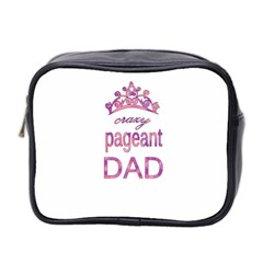 Crazy Pageant Dad Mini Toiletries Bag 2 Side by Valentinaart