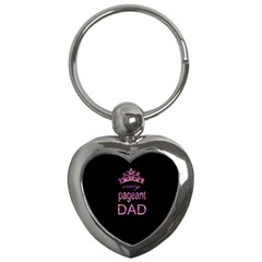 Crazy Pageant Dad Key Chains (heart)  by Valentinaart