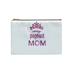 Crazy Pageant Mom Cosmetic Bag (medium)