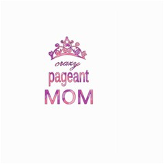 Crazy Pageant Mom Large Garden Flag (two Sides) by Valentinaart