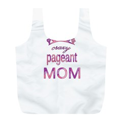 Crazy Pageant Mom Full Print Recycle Bags (l)  by Valentinaart