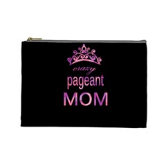 Crazy Pageant Mom Cosmetic Bag (large)  by Valentinaart