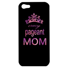 Crazy Pageant Mom Apple Iphone 5 Hardshell Case by Valentinaart