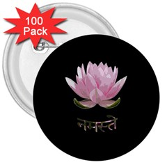 Namaste   Lotus 3  Buttons (100 Pack)  by Valentinaart