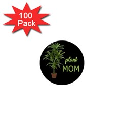 Plant Mom 1  Mini Magnets (100 Pack)  by Valentinaart