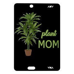 Plant Mom Amazon Kindle Fire Hd (2013) Hardshell Case by Valentinaart