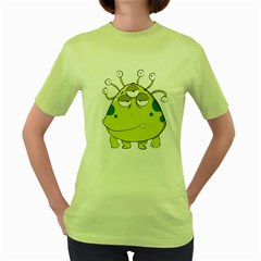 The Most Ugly Alien Ever Women s Green T Shirt