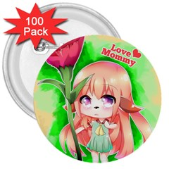 Happy Mother s Day Furry Girl 3  Buttons (100 Pack)  by Catifornia