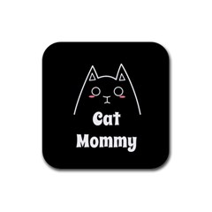 Love My Cat Mommy Rubber Square Coaster (4 Pack)  by Catifornia