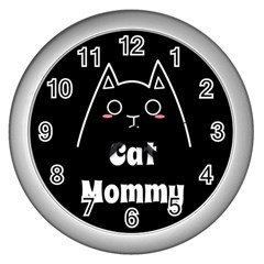 Love My Cat Mommy Wall Clocks (silver)  by Catifornia