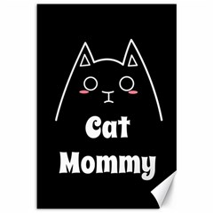 Love My Cat Mommy Canvas 12  X 18   by Catifornia