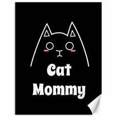 Love My Cat Mommy Canvas 18  X 24   by Catifornia