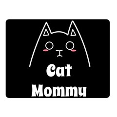 Love My Cat Mommy Fleece Blanket (small) by Catifornia