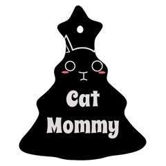 Love My Cat Mommy Ornament (christmas Tree)  by Catifornia