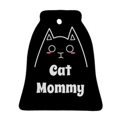 Love My Cat Mommy Ornament (bell) by Catifornia